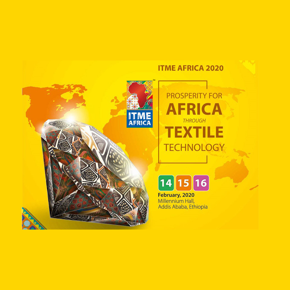 ITME-AFRICA 2020 - Prosperity for Africa through textile technology